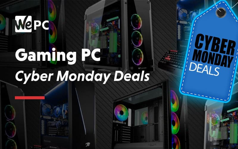 Cyber Monday Gaming Pc Deals In 2019 Find The Best Pc Deals Wepc