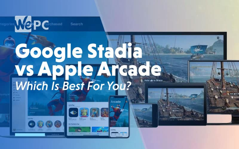Google Stadia vs Apple Arcade Which is Best For you