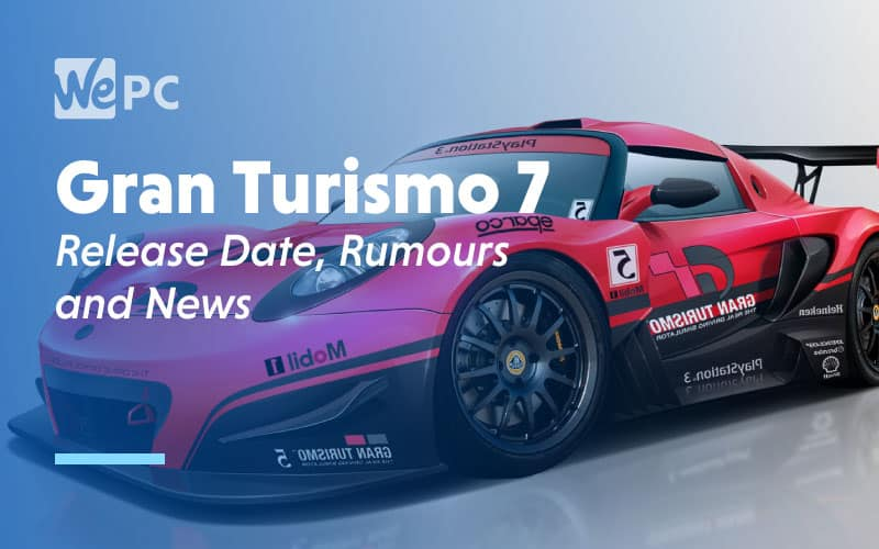 Gran Turismo 7 Release Date Rumours and News
