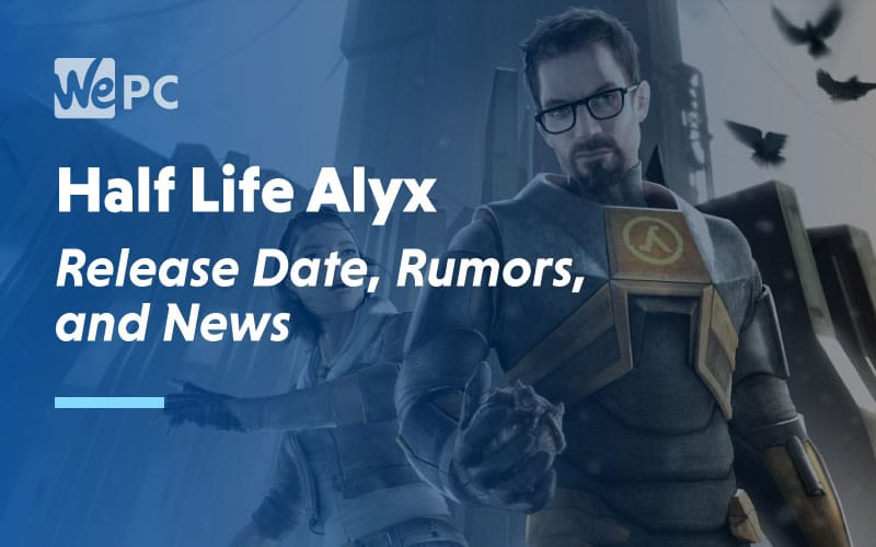 Half-Life: Alyx is real and will be revealed this Thursday, November 21st