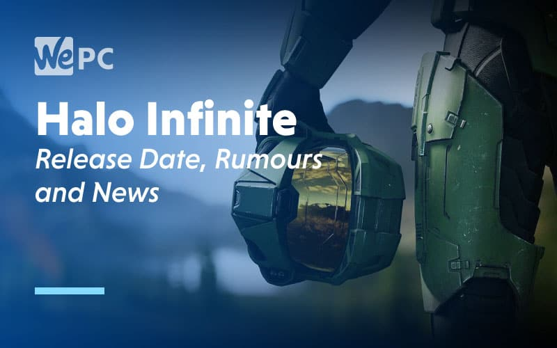 Halo Infinite Release Date Rumours and News