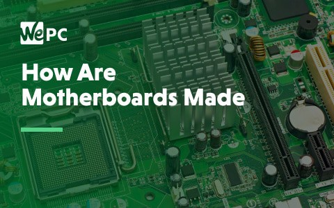 How are Motherboards Made