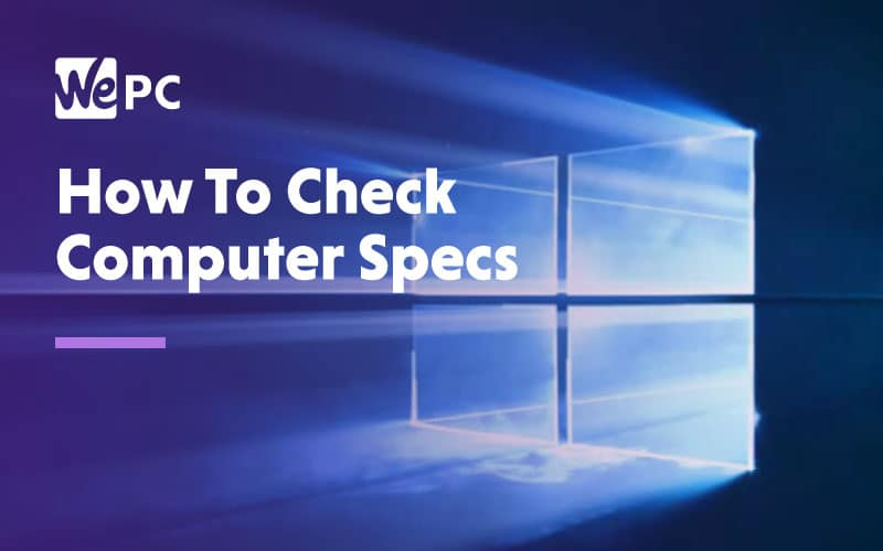 How to check computer specs