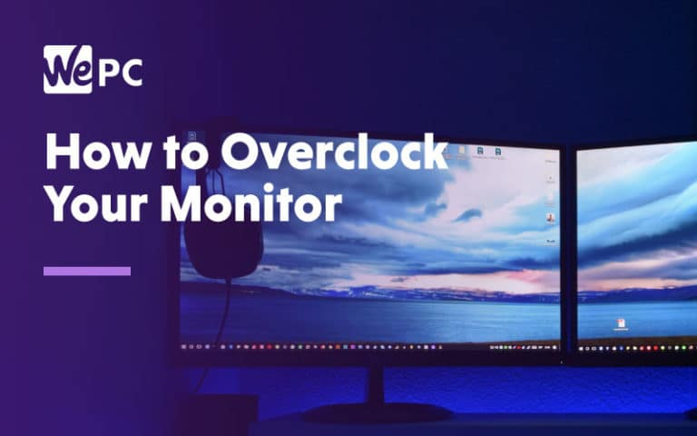 How to overclock your monitor