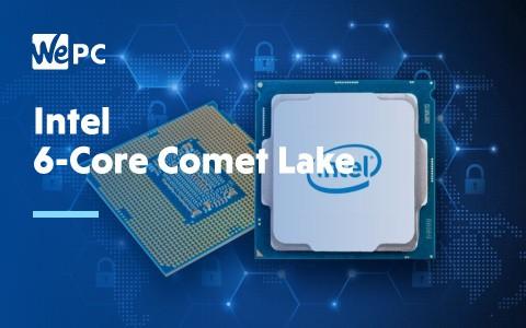 Intel 6 Core Comet Lake 1