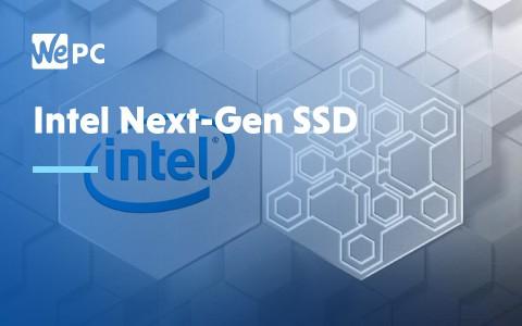 Intel Next Gen SSD 1