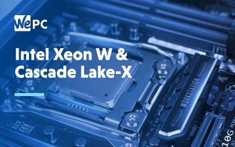 Intel Xeon W Cascade Lake X 1