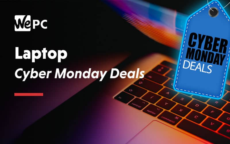 Laptop Cyber Monday Deals