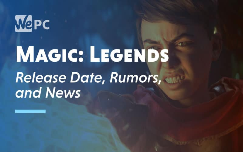Magic Legends Release