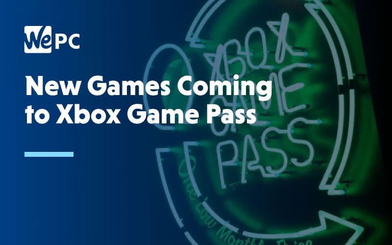 New Games coming to Xbox Game Pass