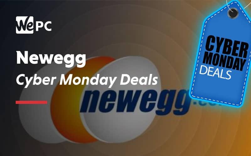 Newegg Cyber Monday Deals 1