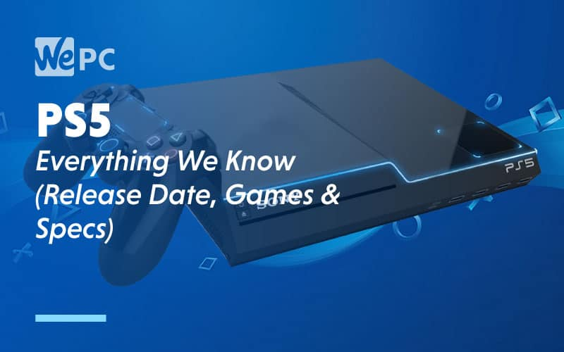PS5 Everything We Know Release Date Games Specs