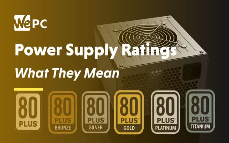 Power Supply Ratings What They Mean