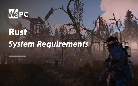 Rust System Requirements