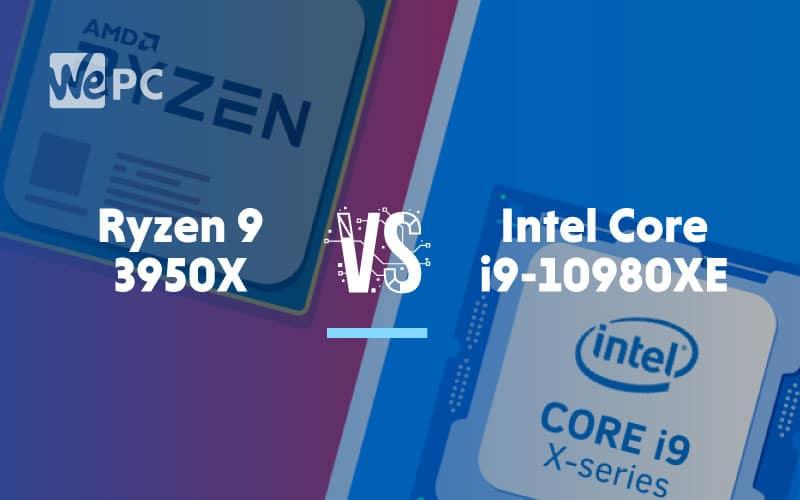 Ryzen 9 3950 vs Intel Core 19 10980Xe