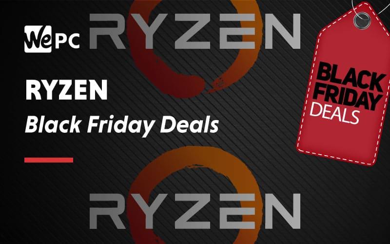 Ryzen Black Friday Deals