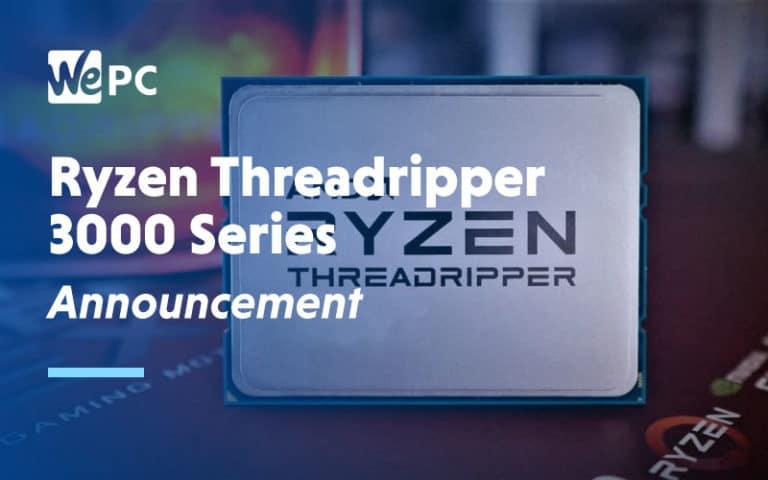 Ryzen Threadripper 3000 series