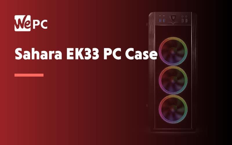 Sahara EK33 PC Case
