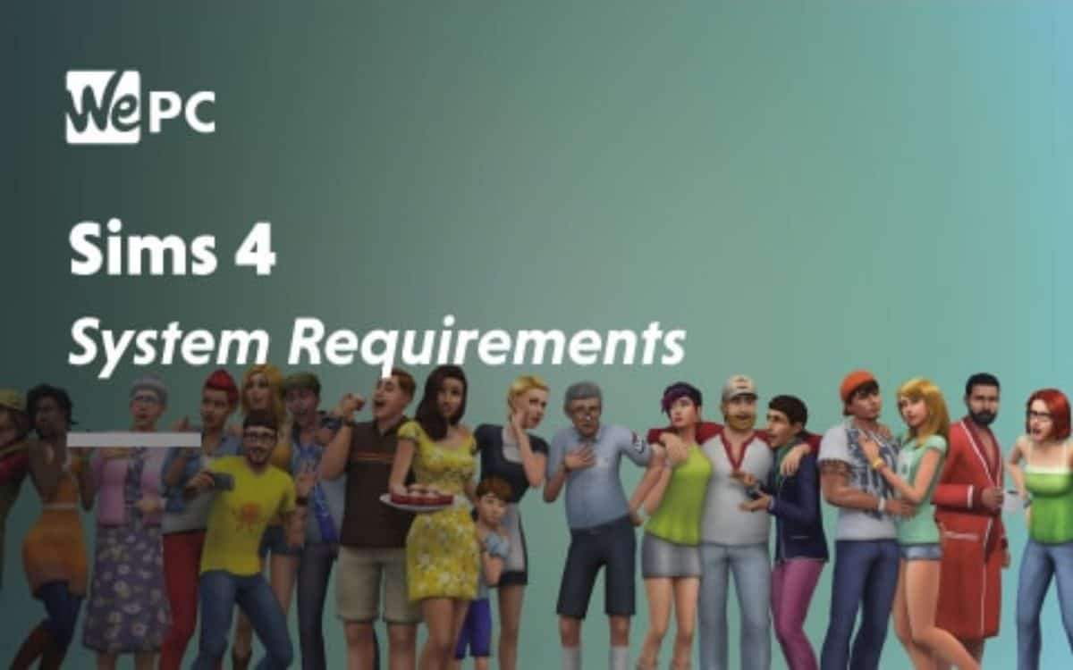 The Sims 4 System Requirements 2019 2020 Wepc