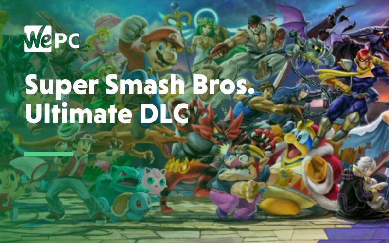 Super Smash Bros Ultimate DLC