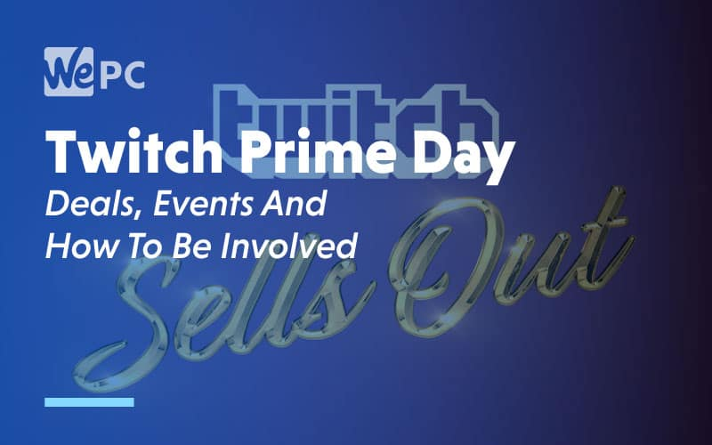 Twitch Prime Day Deals Events and How To Be Involved