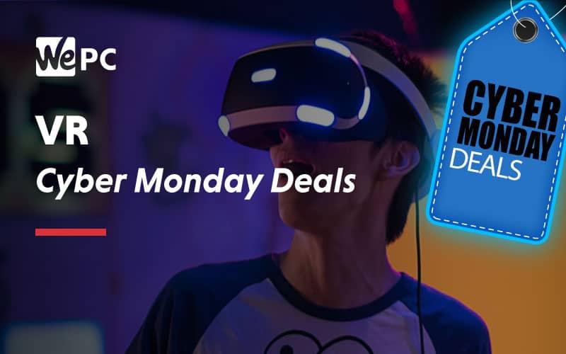 VR Cyber Monday Deals 1