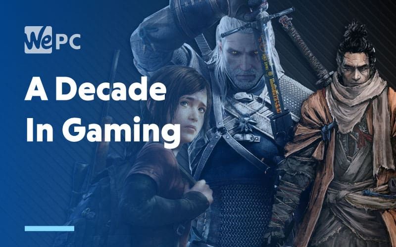 a decade in gaming