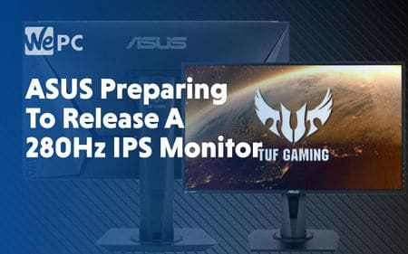 big ASUS preparing to release a 280Hz IPS monitor