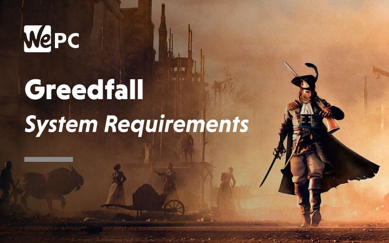 greedfall system requirements