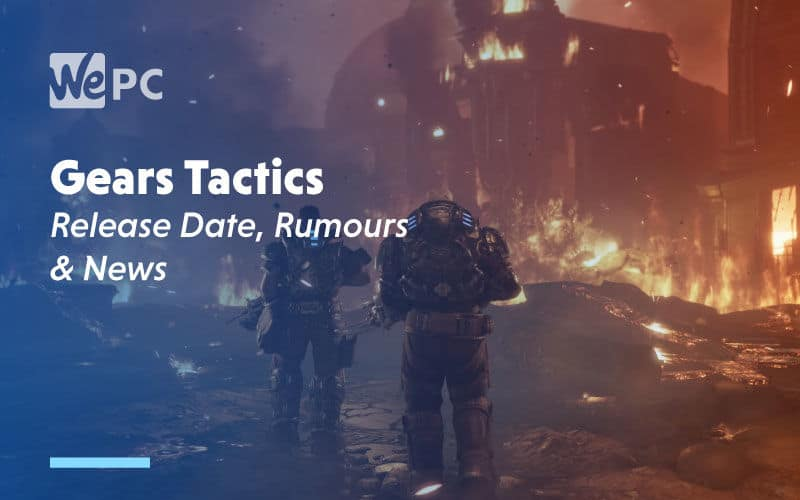 large Gears Tactics Release Date Rumours and News