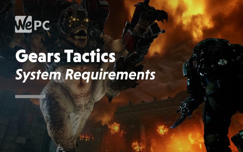 large Gears Tactics System Requirements