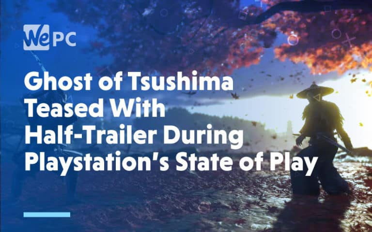 large Ghost of Tsushima Teased with Half Trailer During Playstations State of Play