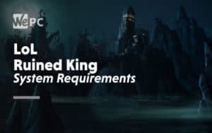 large LoL Ruined King System Requirements