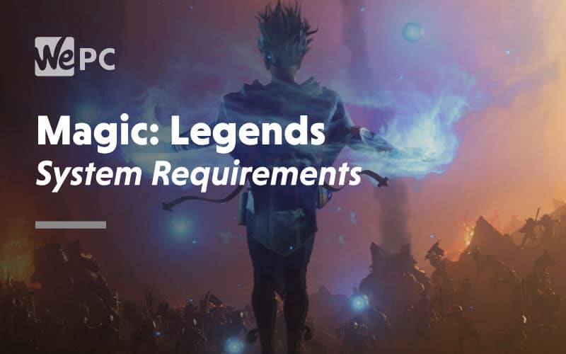 large Magic Legends System Requirements