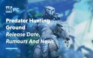 large Predator Hunting Ground Release Date Rumours and News
