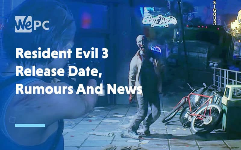 large Resident Evil 3 Release Date Rumours and News