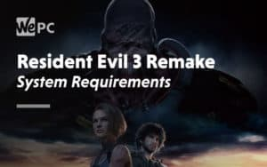 large Resident Evil 3 Remake System Requirements