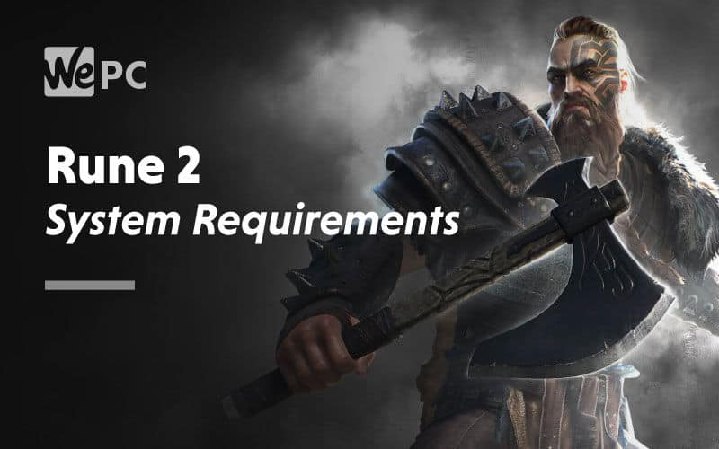 large Rune 2 System Requirements