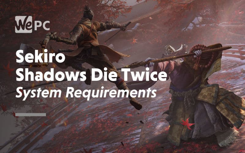 large Sekiro Shadows Die Twice System Requirements 1