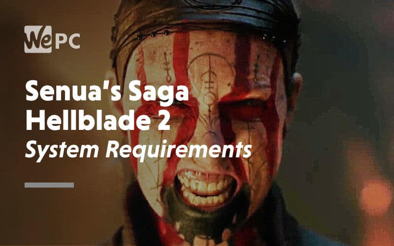 large Senuas Saga Hellblade 2 System Requirements