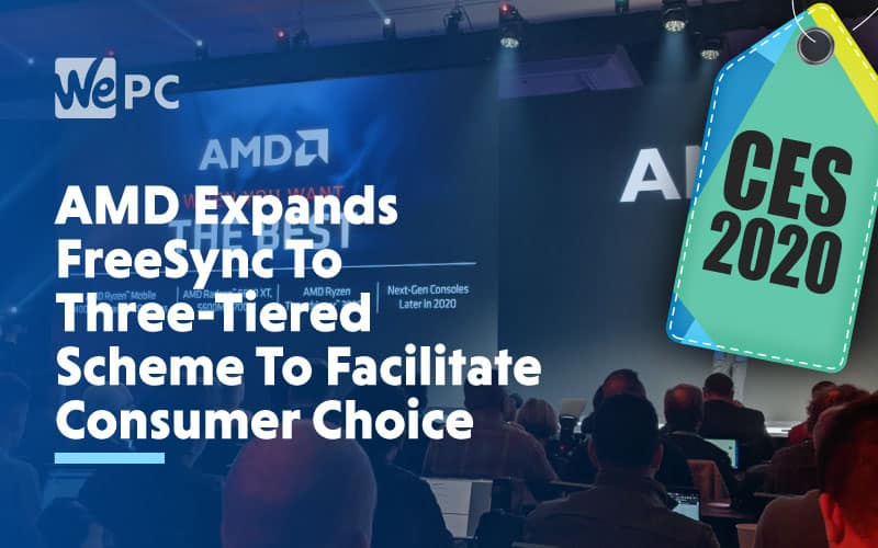 AMD Expands Freesync To Thee Tiered Scheme To Facilitate Consumer Choice
