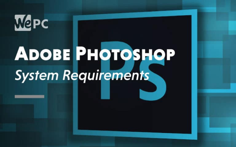 Adobe Photoshop System Requirement