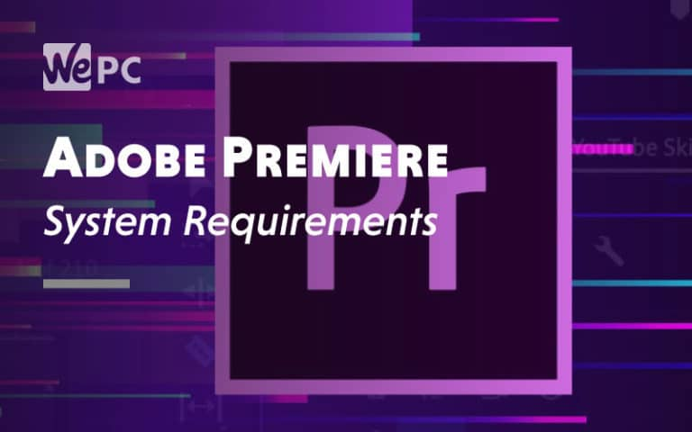 Adobe Premiere System Requirement