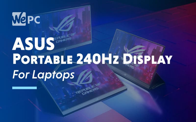 Asus Portable 240Hz Display For Laptops