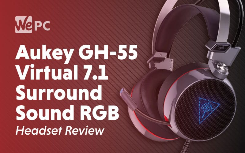 Aukey GH 55 Virtual 7.1 Surround Sound RGB Headset Review