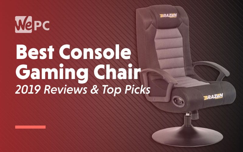 Best Console gaming Chair 2019 Reviews Top Picks
