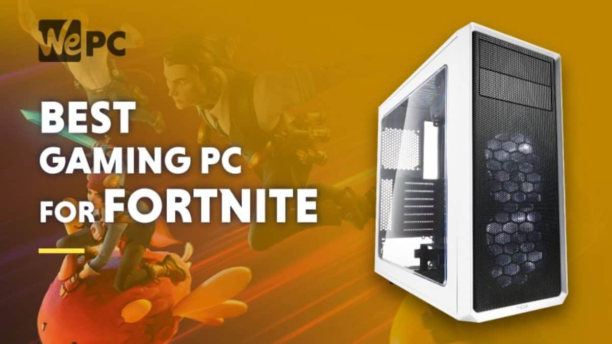 Reddit Christmas Computer Build Deals 2021 The Best Custom Built Gaming Pc For Fortnite May 2021