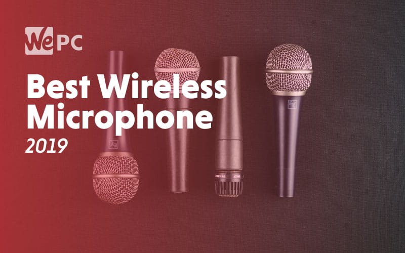 Best Wireless Microphone 2019