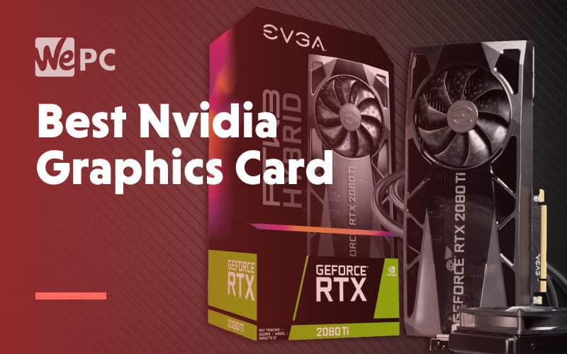 Best nvidia graphics card