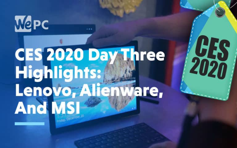 CES 2020 Day Three Highlights Lenovo Alienware And MSI